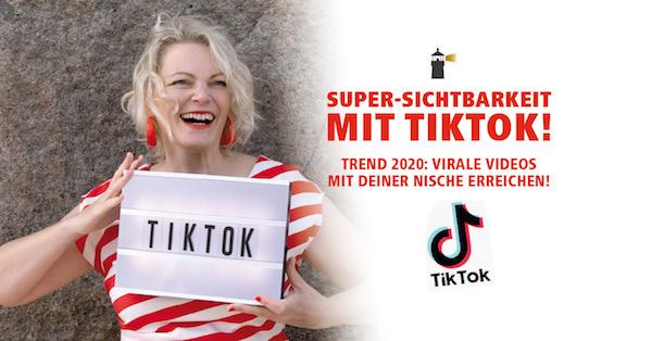 Super-Sichtbarkeit mit TikTok! 🚀 Trend 2020: Virale Videos mit deiner Nische erreichen!